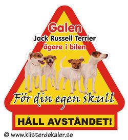 Varningstriangel Galen Jack Russell Terrier ägare i bilen