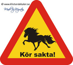 Varningsdekal, STOR, trekantig, Kör sakta! Islandshäst 45x44 cm