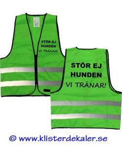 Reflective vest STÖR EJ HUNDEN - VI TRÄNAR. Green
