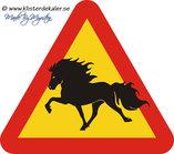 Varningsskylt, trekantig, töltande Islandshäst, 45x44 cm