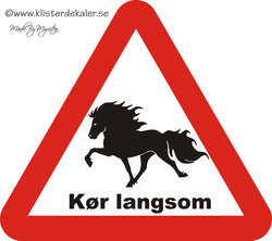 Varningsskylt, trekantig, Kør langsom, Islandshäst, 45x44 cm, DANMARK