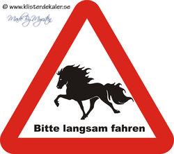 Varningsskylt, trekantig, Bitte langsam fahren, Islandshäst, 45x44 cm, TYSKLAND